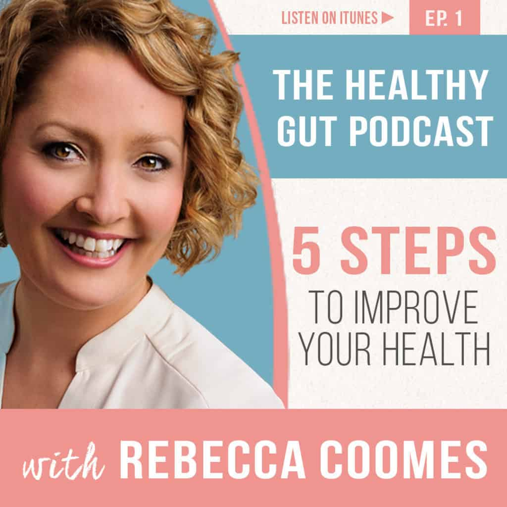 the healthy gut podcast 5 pillars to health with SIBO expert rebecca coomes image