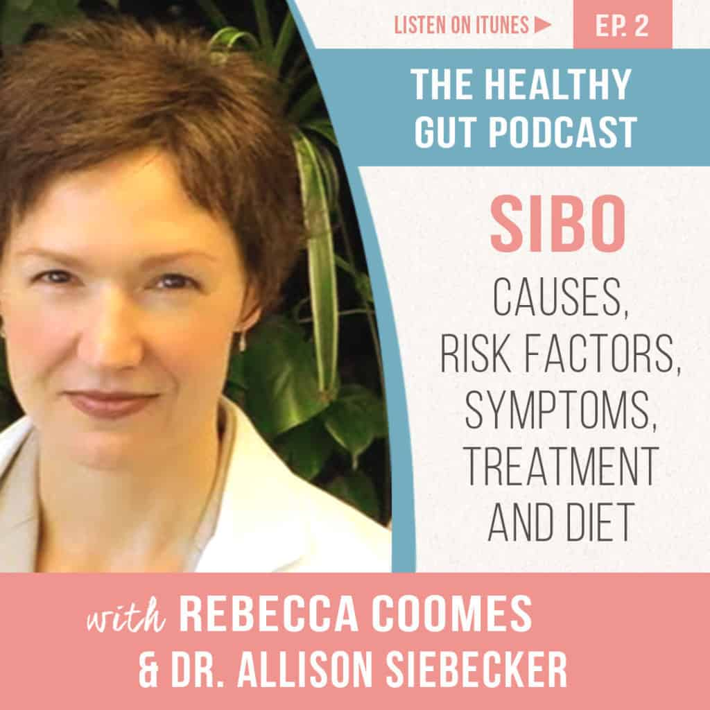 The healthy gut podcast with Rebecca Coomes and Dr Allison Siebecker discussing what is SIBO image