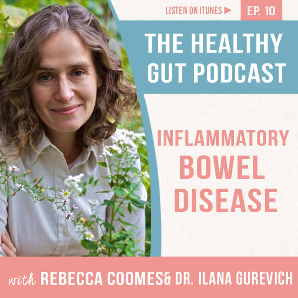 Rebecca Coomes The Healthy Gut with Dr Ilana Gurevich inflammatory bowel disease image 2