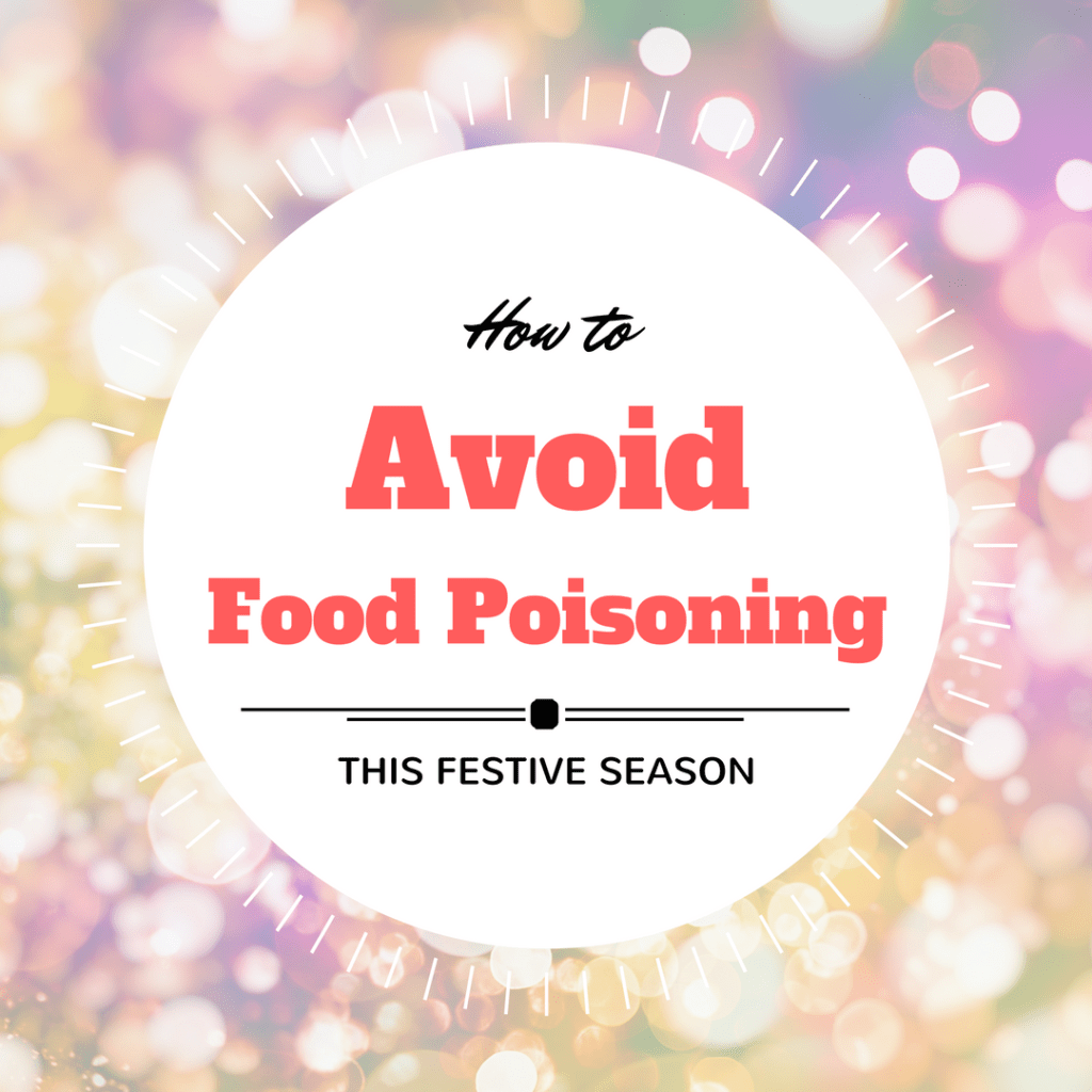 Rebecca Coomes the healthy gut blog on how to avoid food poisoning over the festive season
