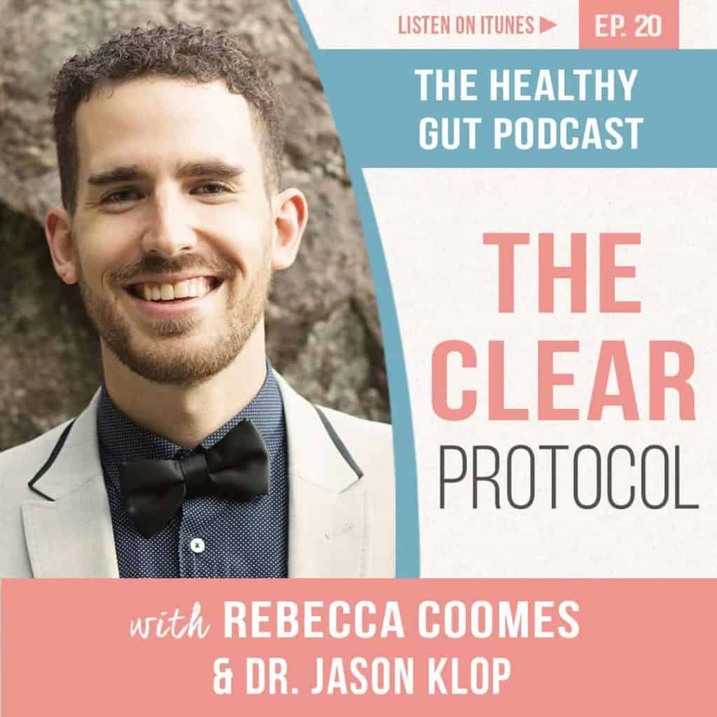 Rebecca Coomes The Healthy Gut with Jason Klop on The CLEAR Protocol