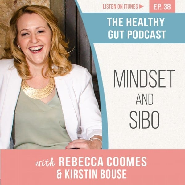 Rebecca Coomes The Healthy Gut with Kirstin Bouse on Mindset