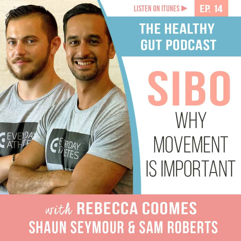 Rebecca Coomes The Healthy Gut with Shaun Seymour & sam roberts on sibo and movement main image