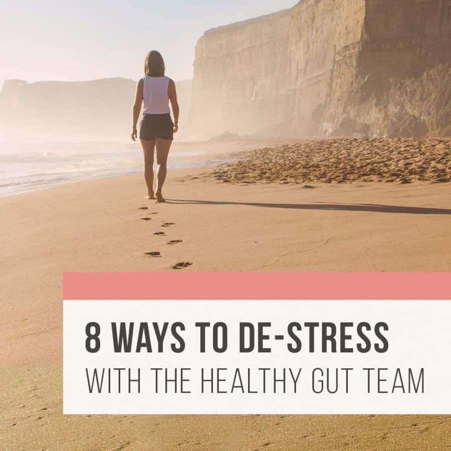 Rebecca Coomes The Healthy Gut 8 Ways To De-Stress