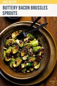 SIBO friendly buttery pan-fried bacon Brussels sprouts