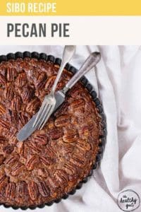 SIBO Pecan Pie Recipe Pt