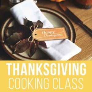 Thanksgiving Cooking Classes 800x800