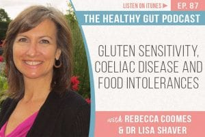 Thg Podcast Gluten Sensitivity Coeliac Disease Food Intolerances Fb Ep 87