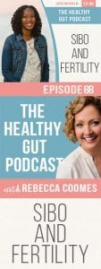Thg Podcast Sibo And Fertility Pt Ep 88